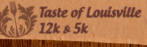 Taste of Louisville 12k & 5k